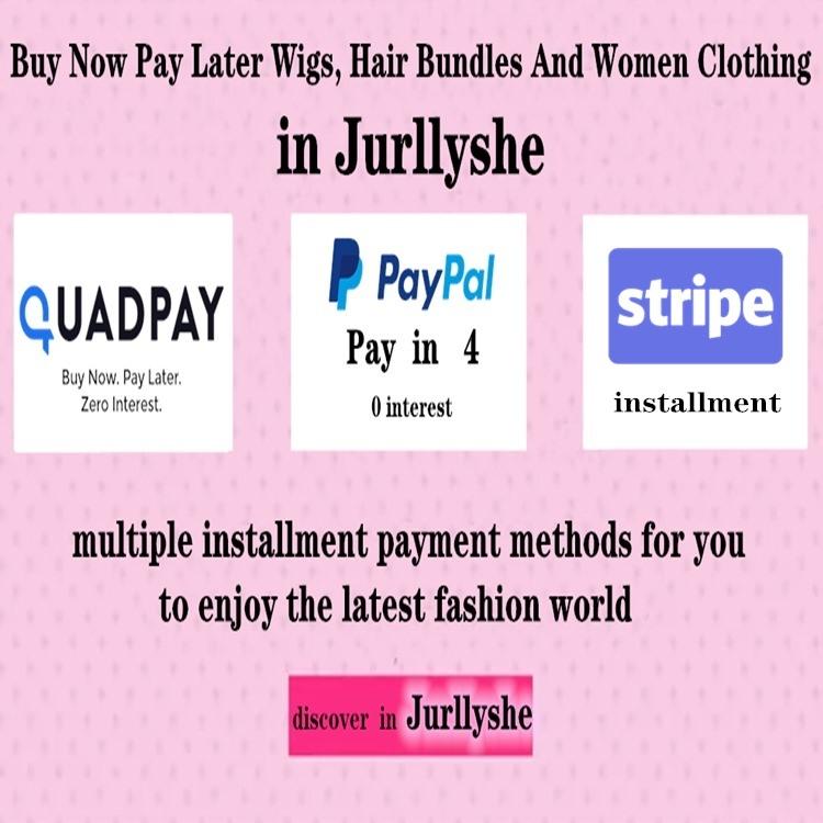 BuyNowPayLaterWigs,HairBundlesAndWomenClothingWithQuadpayPaypal