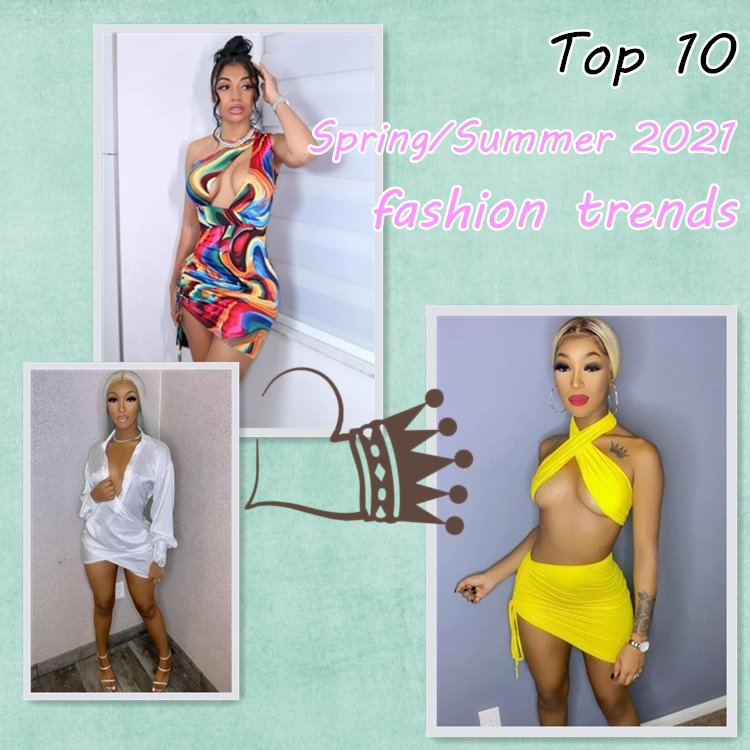Spring/Summer 2021 Fashion Trends
