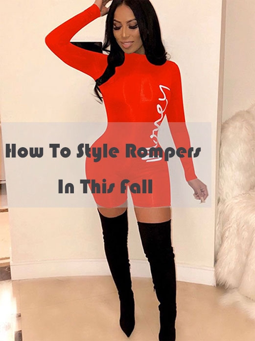 How To wear Rompers In This Fall