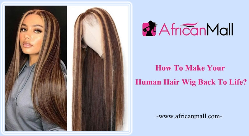 how to make your human hair wig soft again