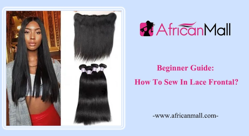 How To Sew In Lace Frontal